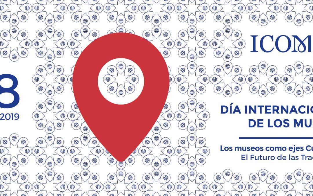 Este 18 y 19 de mayo celebra con nosotros el DÍA INTERNACIONAL DE LOS MUSEOS
